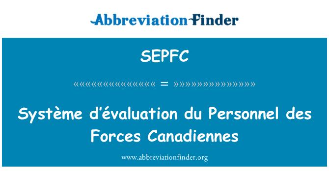 SEPFC: Système d'évaluation du Personnel des Forces Canadiennes