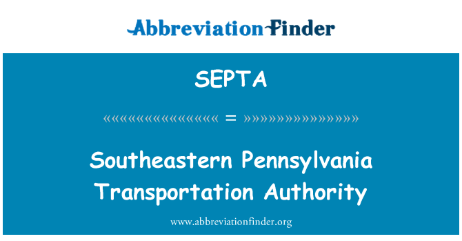 SEPTA: Southeastern Pennsylvania Transportation Authority