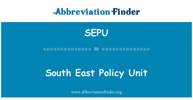 SEPU: South East Policy Unit