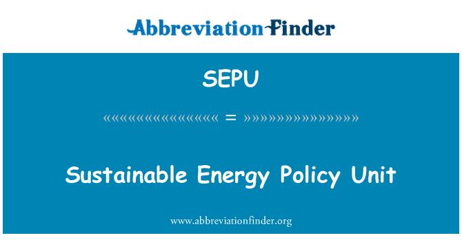 SEPU: Sustainable Energy Policy Unit