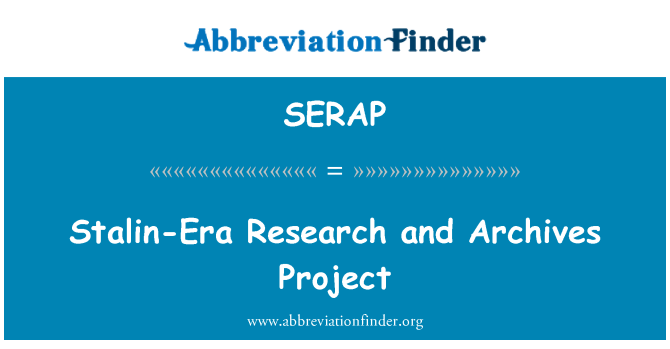 SERAP: Stalin-Era Research and Archives Project
