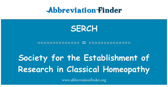 SERCH: Society for the Establishment of Research in Classical Homeopathy
