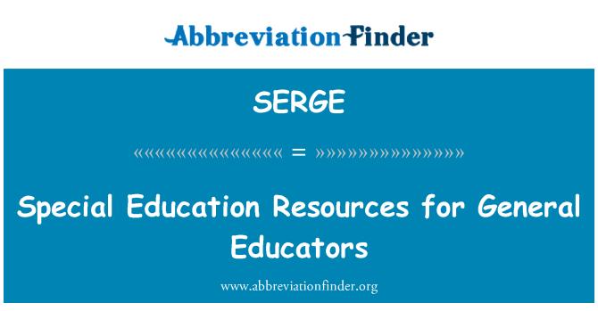 SERGE: Recursos de educación especial para educadores General