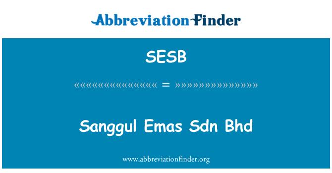 SESB: Sanggul Emas Sdn Bhd