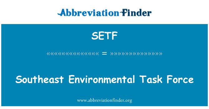 SETF: Southeast Environmental Task Force
