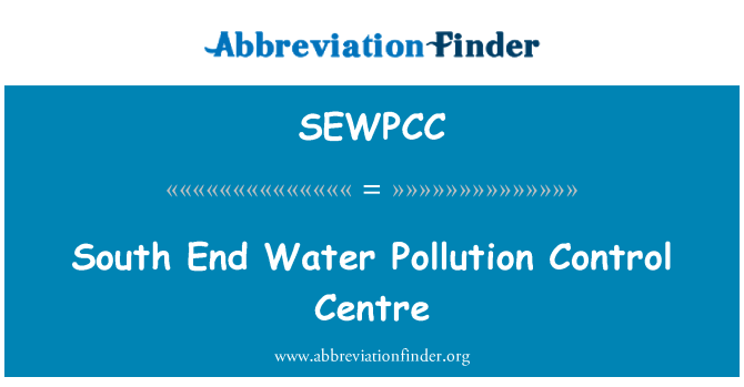 SEWPCC: South End Water Pollution Control Centre