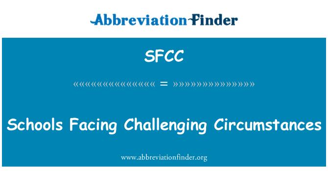 SFCC: Escuelas que enfrentan circunstancias difíciles
