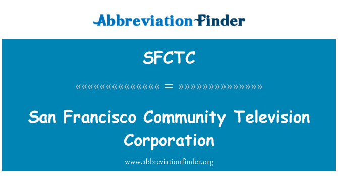 SFCTC: San Francisco zajednice televizija Corporation
