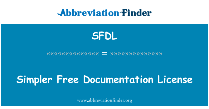 SFDL: Simpler Free Documentation License