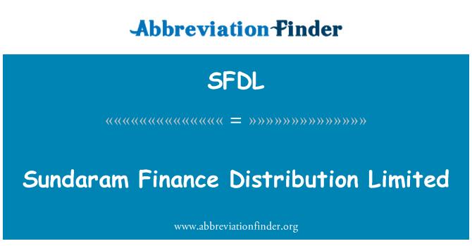 SFDL: Sundaram Finance Distribution Limited