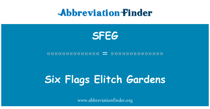SFEG: Six Flags Elitch Gardens
