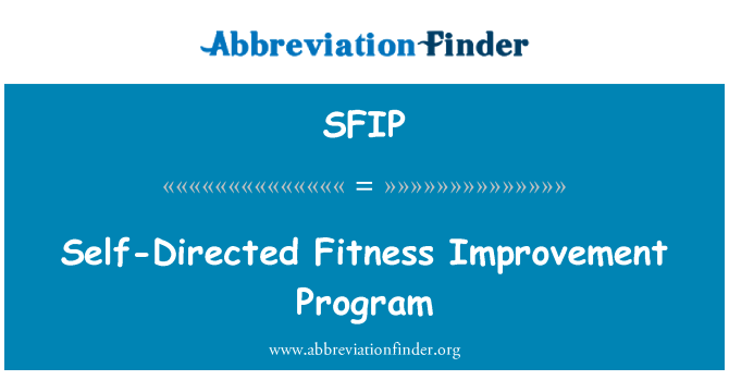 SFIP: Self-Directed Fitness Improvement Program