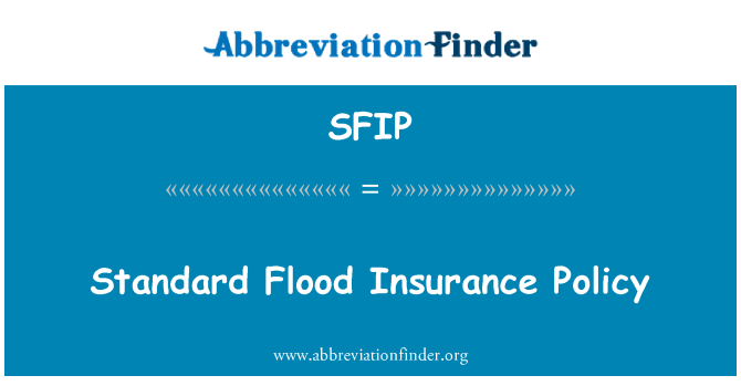SFIP: Standard Flood Insurance Policy
