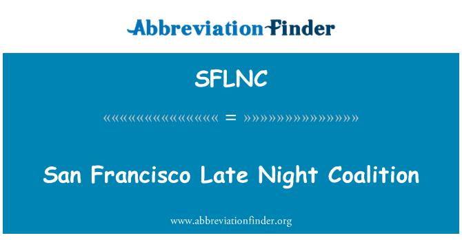 SFLNC: San Francisco Late Night Coalition