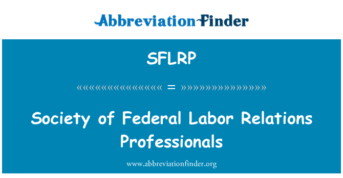 SFLRP: Society of Federal Labor Relations Professionals