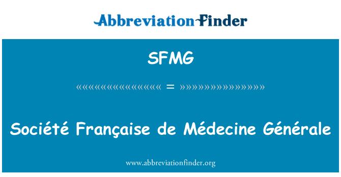 SFMG: Société Française de Médecine Générale