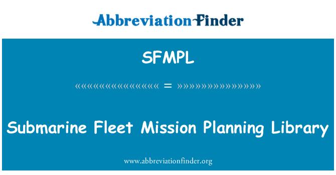 SFMPL: Submarine Fleet Mission Planning Library