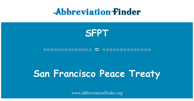 SFPT: San Francisco Barış Antlaşması