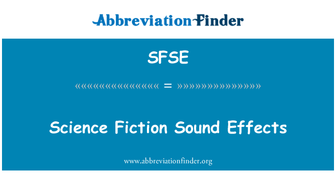 SFSE: Science Fiction Sound Effects