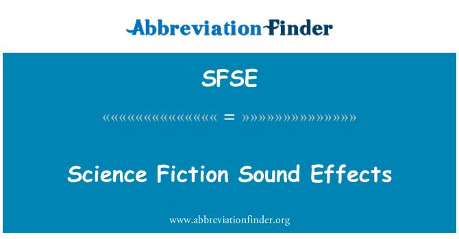 SFSE: Bilim kurgu ses efektleri
