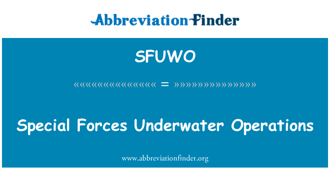 SFUWO: Special Forces Underwater Operations