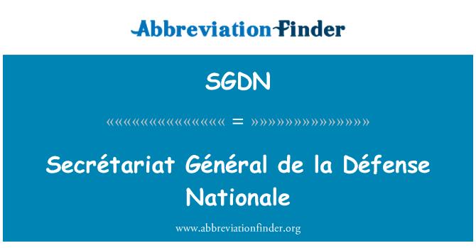 SGDN: Secrétariat Général de la Défense Nationale