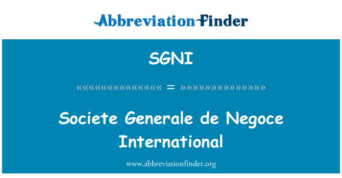 SGNI: Societe Generale de Negoce International