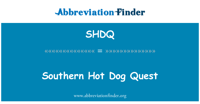 SHDQ: Southern Hot Dog Quest