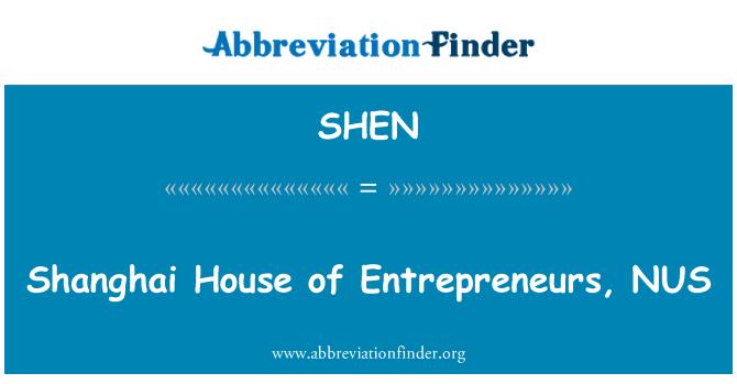 SHEN: Shanghai casa de emprendedores, NUS