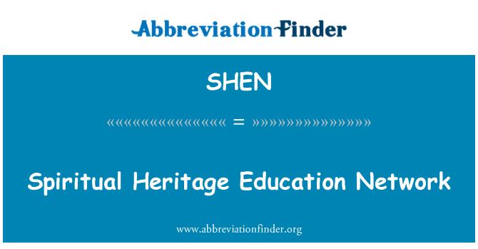 SHEN: Manevi miras eğitim ağı