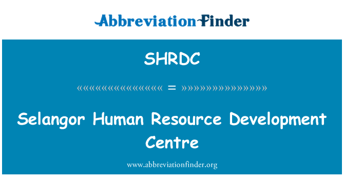 SHRDC: Selangor Human Resource Development Centre