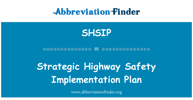 SHSIP: Strategic Highway Safety Implementation Plan