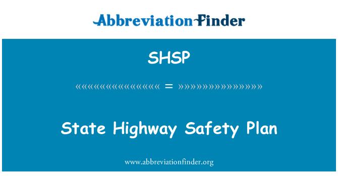 SHSP: State Highway Safety Plan