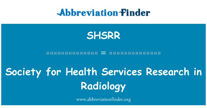 SHSRR: 放射卫生服务研究学会