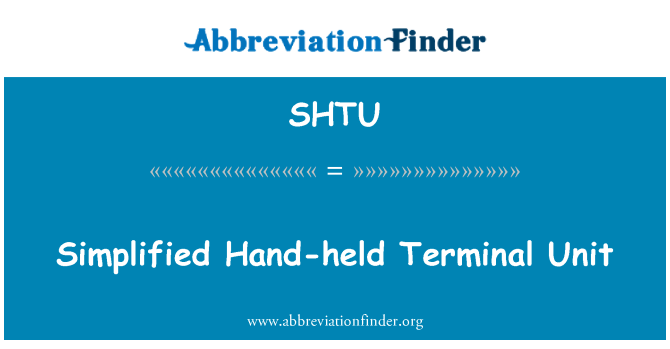 SHTU: Basitleştirilmiş el Terminal ünitesi
