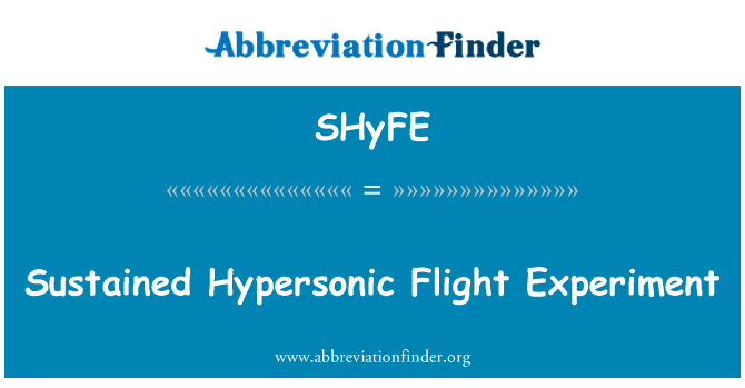SHyFE: Sustained Hypersonic Flight Experiment