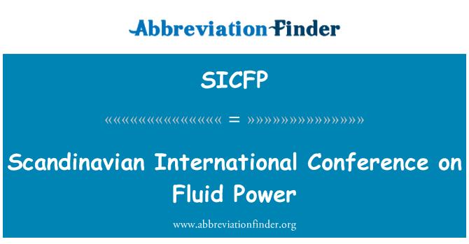 SICFP: Scandinavian International Conference on Fluid Power