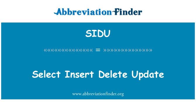 SIDU: Select Insert Delete Update