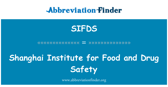 SIFDS: Shanghai Institute for Food and Drug Safety