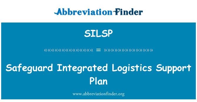 SILSP: انٹیگریٹڈ لاجسٹکس سپورٹ کی منصوبہ بندی کی حفاظت