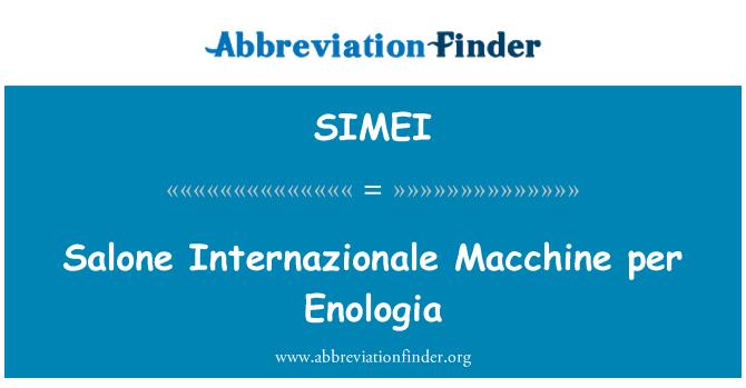 SIMEI: Salone Internazionale Macchine per Enologia