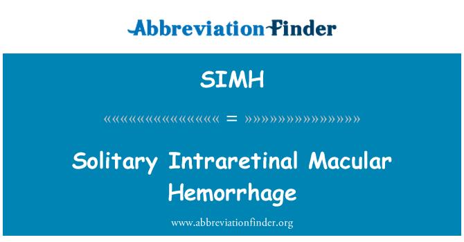 SIMH: Solitary Intraretinal Macular Hemorrhage
