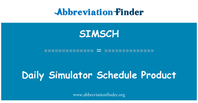 SIMSCH: Daily Simulator Schedule Product
