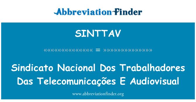 SINTTAV: Sindicato Nacional Dos Trabalhadores Das Telecomunicações E Audiovisual