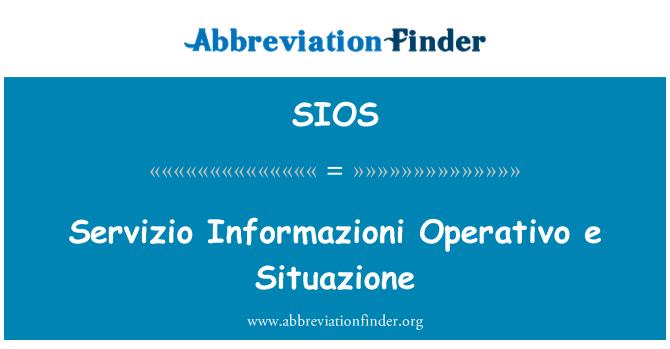 SIOS: Servizio Informazioni Operativo e Situazione