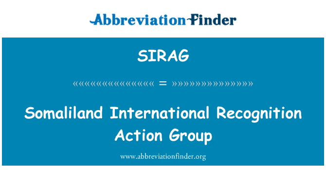 SIRAG: Somaliland International Recognition Action Group