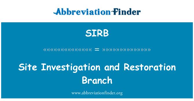 SIRB: Investigación del sitio y la rama de restauración