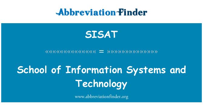 SISAT: School of Information Systems and Technology