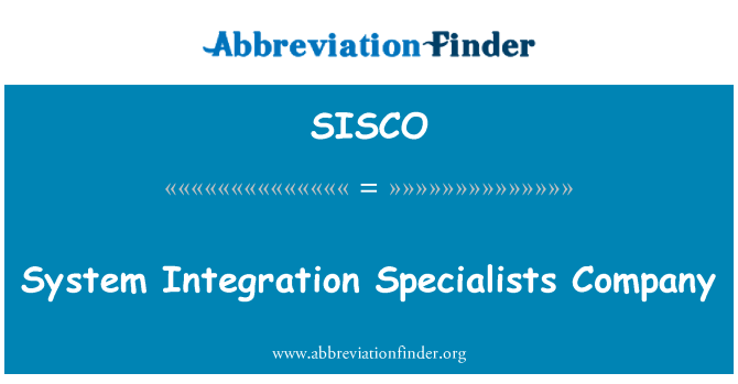 SISCO: System Integration Specialists Company