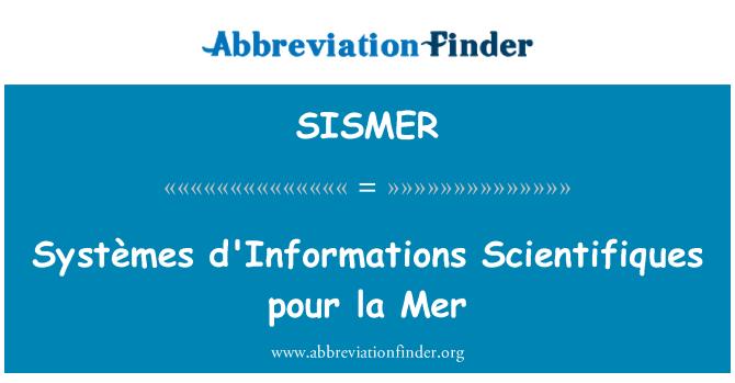 SISMER: Systèmes d'Informations Scientifiques pour la Mer